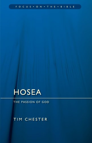 Hosea (Focus on the Bible) (Chester)