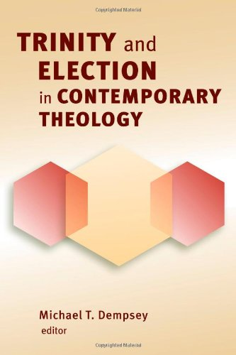 Trinity & Election in Contemporary Theol