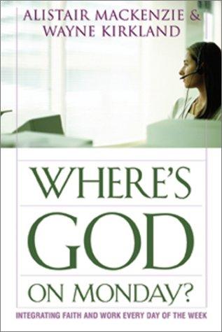 Where's God on Monday?
