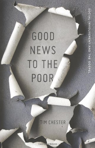 Good News to the Poor (Crossway)