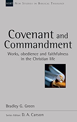 Covenant and Commandment (NSBT)