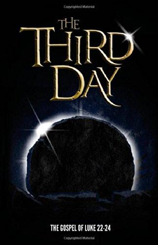 Third Day, The (Luke 22-24) (Comic Book)