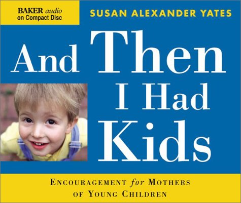 And Then I Had Kids (Audio CD)