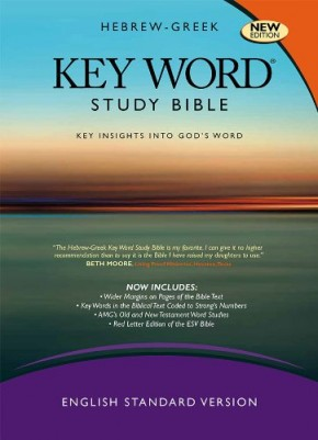 Key Word Study Bibles Hebrew-Greek Key Word Study Bible 2nd Revised Edition