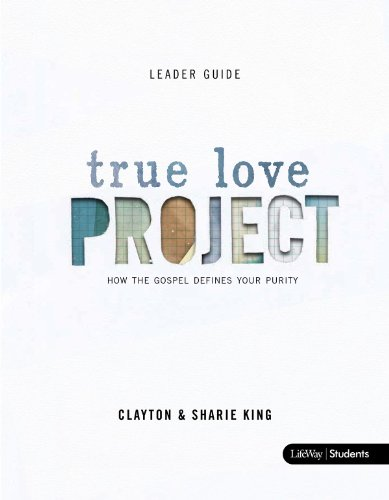 True Love Project (Leader's Guide)