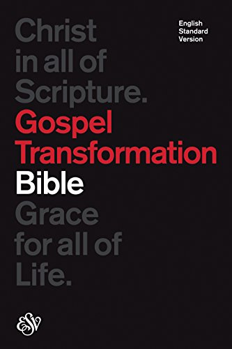 ESV Gospel Transformation Bible (HC)
