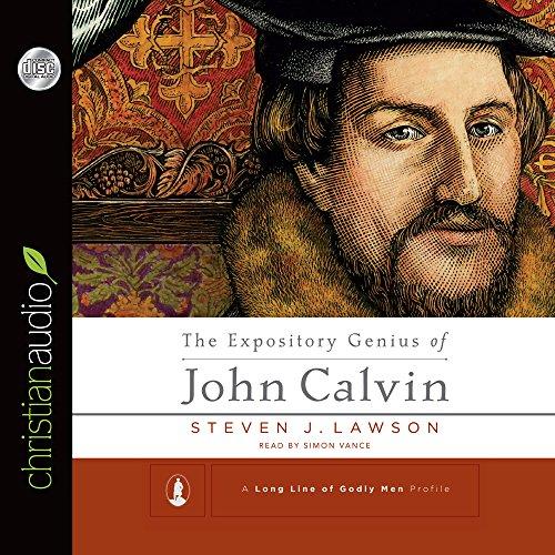 Expository Genius of John Calvin (Audio