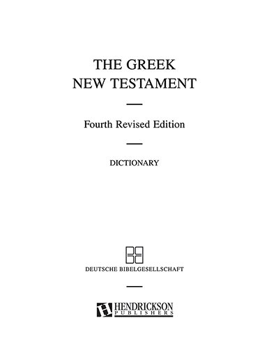 Greek New Testament UBS 4th Ed with Dict