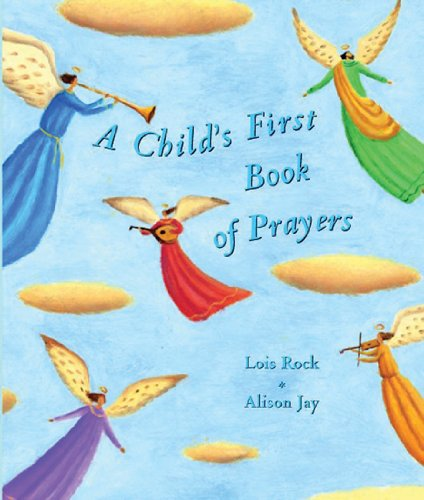 Child's First Book of Prayers, A