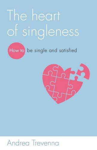 Heart of Singleness, The