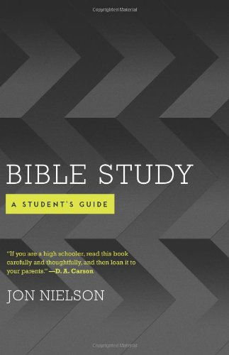 Bible Study - a Student's Guide
