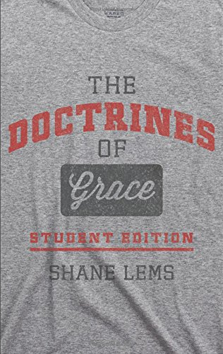 Doctrines of Grace Student ed