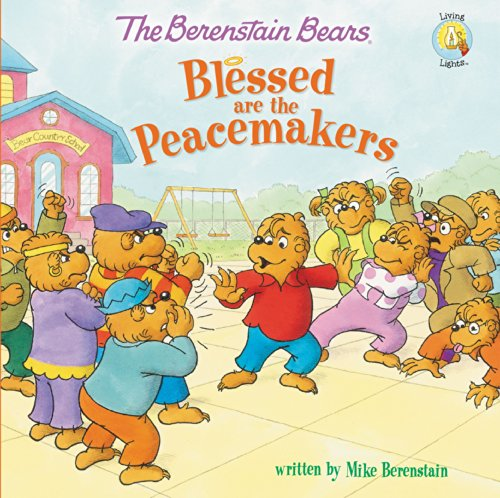 Berenstain Bears Blessed are the Peacema