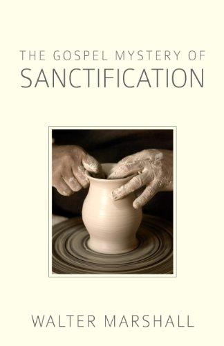 Gospel Mystery of Sanctification