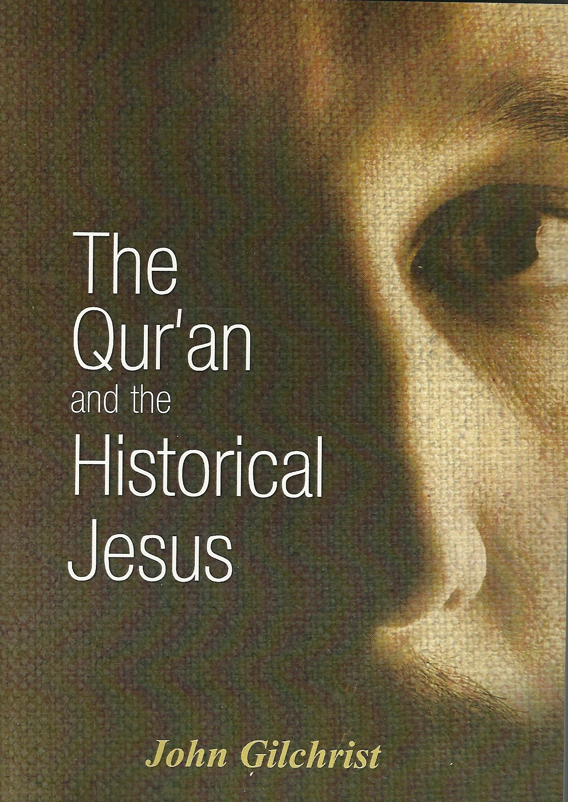 Qur'an and the Historical Jesus