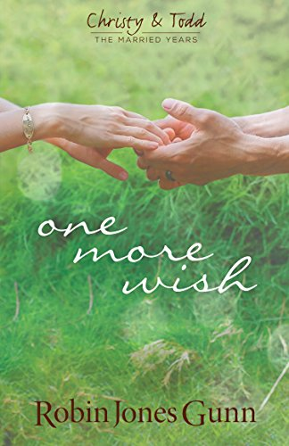 One More Wish (Christy & Todd Book 3)