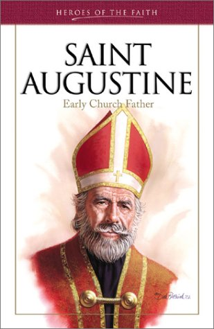 Saint Augustine (Heroes of the Faith)