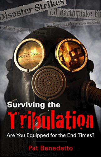 Surviving the Tribulation
