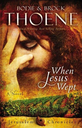 When Jesus Wept (The Jerusalem Chronicles)