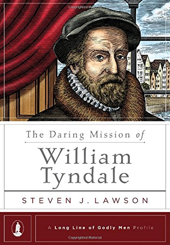 Daring Mission of William Tyndale, The