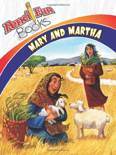 Mary and Martha (Pencil Fun Book)