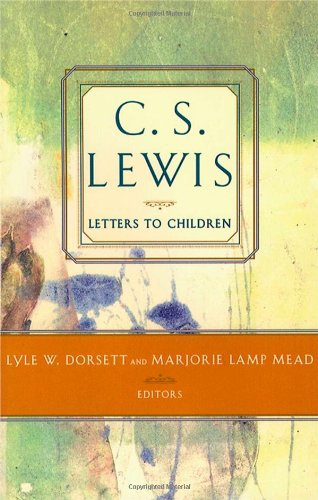 C S Lewis- Letters to Children