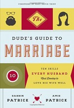 Dude's Guide to Marriage, The