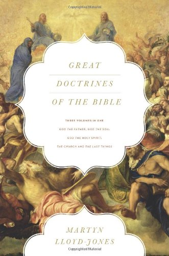 Great Doctrines of the Bible (3 in 1)