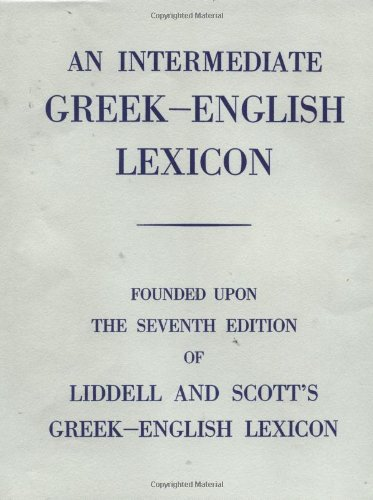 Intermediate Greek-English Lexicon, An
