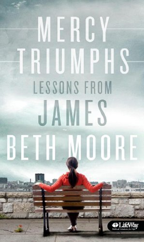 Mercy Triumphs - Lessons from James
