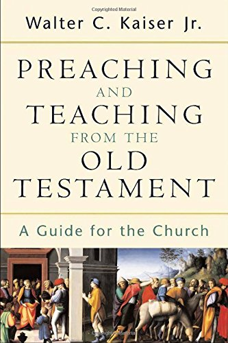 Preaching and Teaching from the Old Test