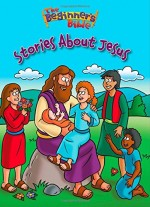 Beginner's Bible - Stories about Jesus