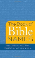 Book of Bible Names, The