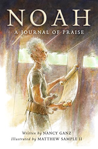 Noah - A Journal of Praise