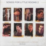 Songs for Little Rooms (Vol 2) (CD)