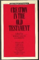 Creation in the Old Testament (Issues in Religion and Theology)