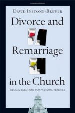 Divorce and Remarriage in the Church 1