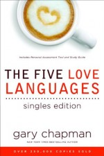 Five Love Languages, The (Singles Editio