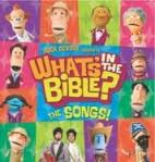 What's in the Bible? The Songs (CD)