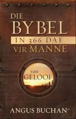 Bybel in 366 Dae Vir Manne, Die