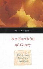 Earthful of Glory, An