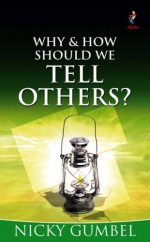 Why & How Should I Tell Others?