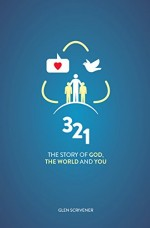 3 2 1-The Story of God, the World & You
