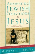 Answering Jewish Objections to Jesus (V5
