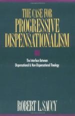 Case for Progressive Dispensationalism