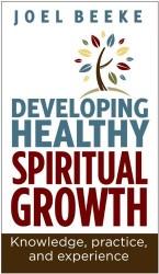 Developing Healthy Spiritual Growth