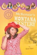 McKenzie's Montana Mystery (CCG 3)