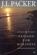 Passion for Holiness, A