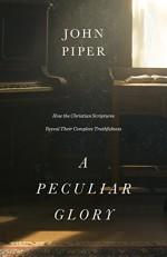 Peculiar Glory, A
