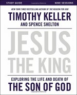 Jesus the King (Study Guide)